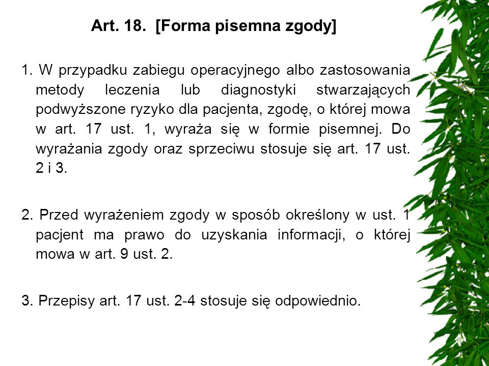 Art. 18. [Forma pisemna zgody]